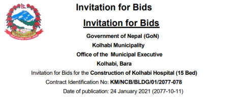 Invitation for Bids for the Construction of Kolhabi Hospital (15 Bed) Contract Identification No: KM/NCB/BLDG/01/2077-078